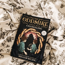 REVIEW: THE CHANGELING (ODDMIRE Book One) by William Ritter