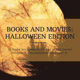 13 Book Recommendations Based on My Favorite Halloween Films (Part 2)